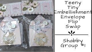 TEENY TINY EMBELLISHMENT ENVELOPE FLIP REVEAL | SHABBY #1