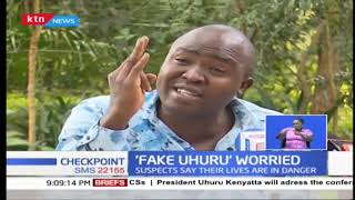 'Fake Uhuru' suspects say their lives are in danger