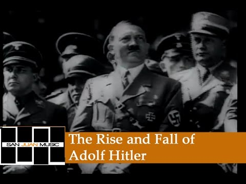 an analysis of the sensational effect of the rise and fall of adolf hitler on the people