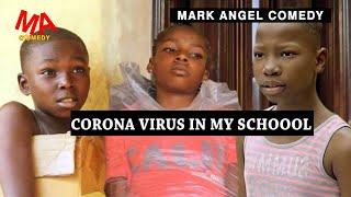 CORONA VIRUS IN MY SCHOOL EMANUELLA (MARK ANGEL COMEDY) (MIND OF FREEKY COMEDY)