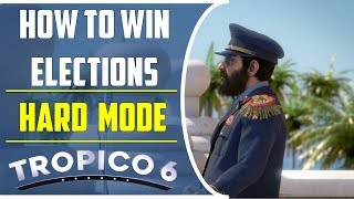 How to win elections easily in hard difficulty | Tropico 6