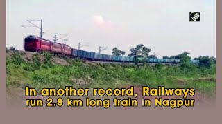 In another record, Railways run 2.8 km long train in Nagpur