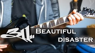 311 - Beautiful disaster Guitar Cover
