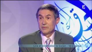 [France 2 - Émission Islam] Lire et interpréter le Coran avec Tayeb Chouiref et Pierre Lory
