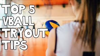 TOP 5 Things To Do AT VOLLEYBALL TRYOUTS!