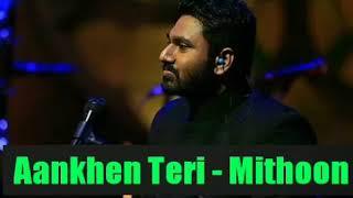 Aankhen Teri ( Unplugged ) By Mithoon At MTV Unplugged