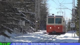 preview picture of video 'TEZ a OZ Poprad - S.Smokovec - Š.Pleso - Štrba'