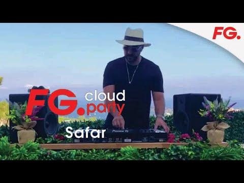 SAFAR | FG CLOUD PARTY | LIVE DJ MIX | RADIO FG