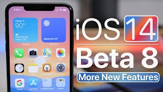 iOS 14 Beta 8 - More New Features