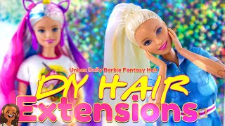 DIY - How To Make: EASY Doll Hair Extensions PLUS Barbie Fantasy Hair | #StayHomeandCraft #WithMe