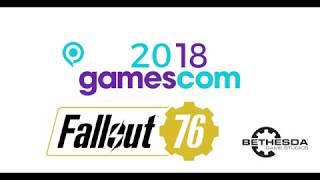 -Gamescom 2018- -Fallout 76- -Was hat Bethesda vorbereitet?-