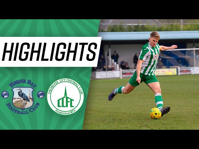 Highlights: Herne Bay 2 Chichester City 0