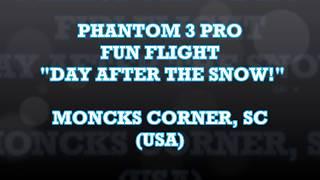 "DJI P3 PRO ""SNOW DAY FUN FLIGHT!"" (WHAT... SNOW IN SC???)"