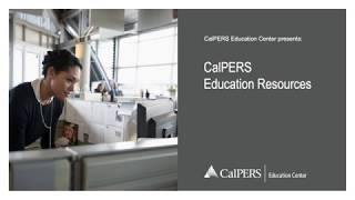 CalPERS Education Resources