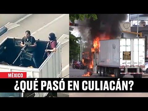 ¿qué Pasó En Culiacán Sinaloa Lo Que Sabemos Hasta Ahora