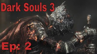 Dark Souls 3 Ep: 2 Invader Troubles