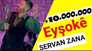 Servan Zana - Eyşoke  Halay Potpori Klip