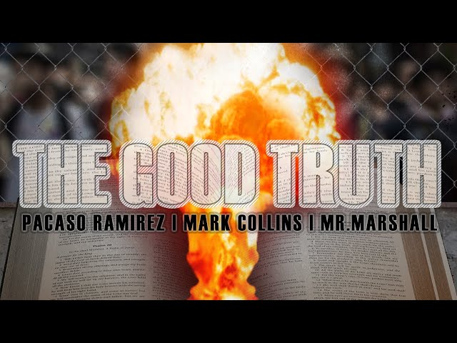 The Good Truth by Pacaso Ramirez, Mark Collins & Mr. Marshall [Official Music Video]