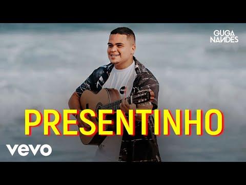 Guga Nandes - Presentinho
