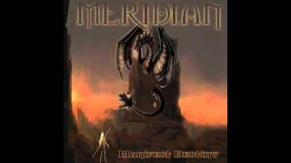 Meridian - The Oracle/Manifest Destiny