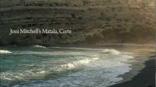 Joni Mitchell - Carey - Matala Crete