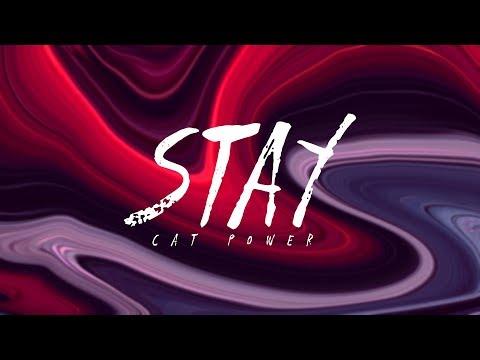 Cat Power - Stay (Lyrics)
