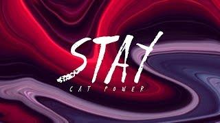 "Video thumbnail of ""Cat Power - Stay (Lyrics)"""