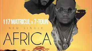7 TOUN FT 117MATRICUL AFRICA (2019 تسريب أغنية )