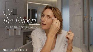 Christine d'Ornano Shares her Insider Tips to Transform Your Skin | NET-A-PORTER