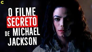 MICHAEL JACKSON - Conheça o Polêmico Filme Secreto