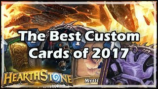 [Hearthstone] The Best Custom Cards of 2017