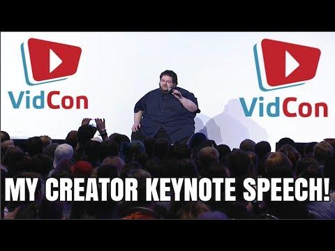My Creator Keynote Speech at Vidcon 2017!