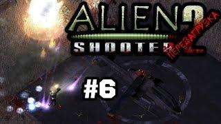 Alien Shooter 2 Reloaded #6 - Сквозь Тернии к Монстрам!