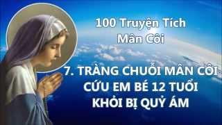 100 Truyện Tích Về Chuỗi Hạt Mân Côi 1 – 20