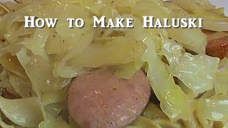 How to Make Haluski