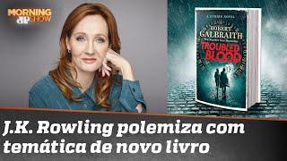 Polêmica: J.K. Rowling e o serial killer que se veste de mulher