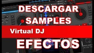 Descargar samples efectos virtual dj 7 y 8 / download samples and effects