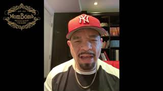 ICE-T Speaks about Mom Bombs!!!