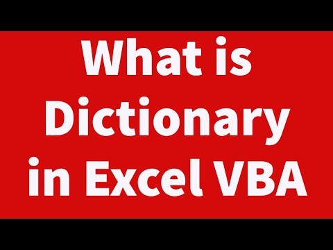 What is Dictionary in Excel VBA