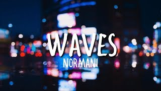 Normani & 6LACK   Waves (Clean)