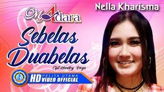 "Nella Kharisma   SEBELAS DUABELAS "" OM ADARA "" ( Official Music Video ) [HD]"