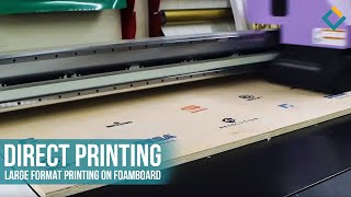 Direct printing: Large Format Printing on Foam board