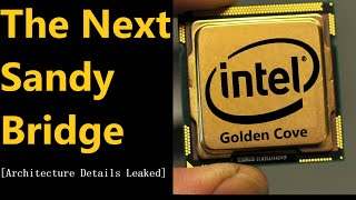 How Intel Plans to Kill Zen 3   Golden Cove Early Whispers