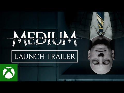 The Medium – Official Launch Trailer