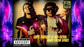 Lupe Fiasco & Ab Soul Bars From Space (2015) Mixtape