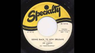 JOE LIGGINS - GOING BACK TO NEW ORLEANS - SPECIALTY