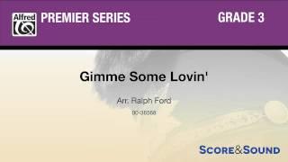 Gimme Some Lovin', arr. Ralph Ford – Score & Sound