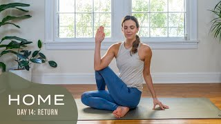 Home-Day 14-Return | 30 Days of Yoga With Adriene
