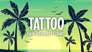 Rauw Alejandro - Tattoo (Remix) (Letra / Lyrics) Camilo