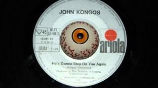 John Kongos - He's Gonna Step On You Again